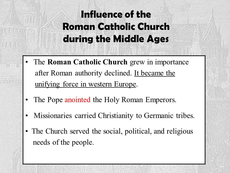 Influence of the Roman Catholic Church during the Middle Ages