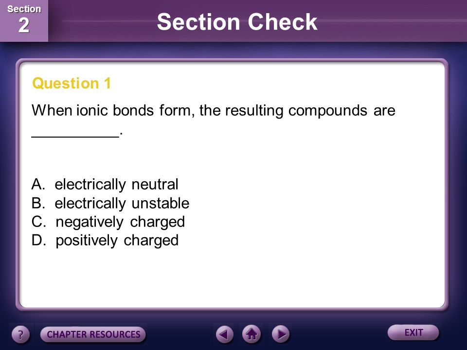 Table of Contents Chemical Bonds Section 1 • Stability in Bonding ...