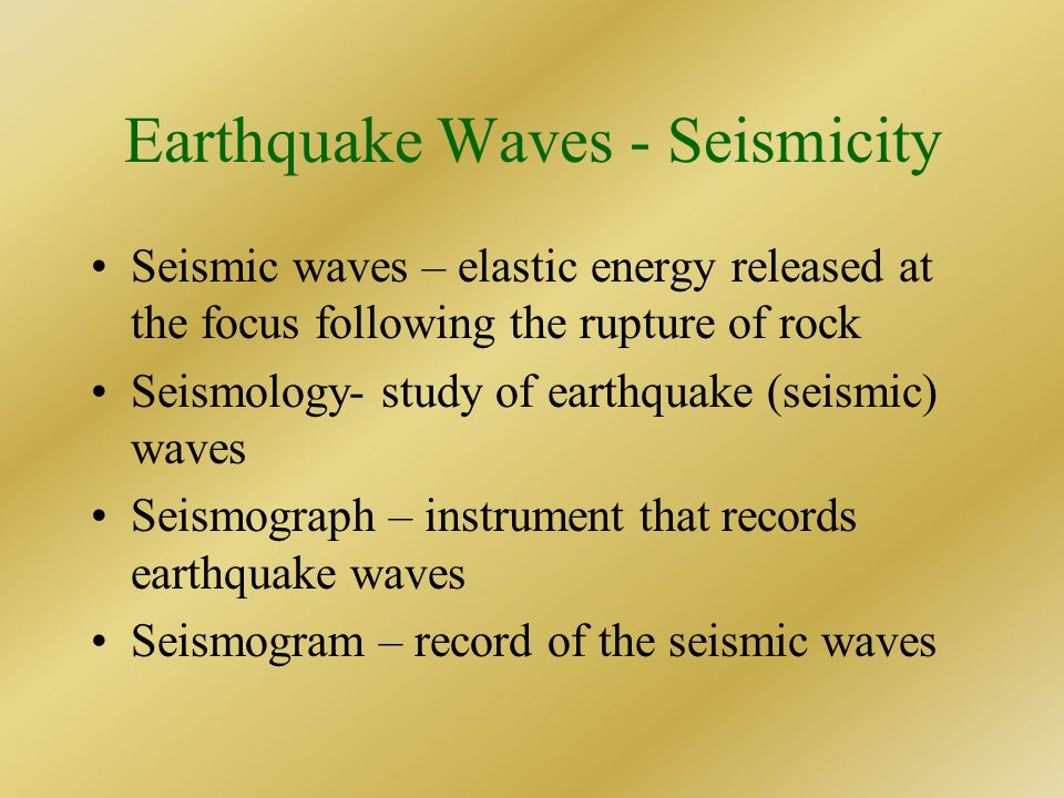 Earthquake Waves - Seismicity
