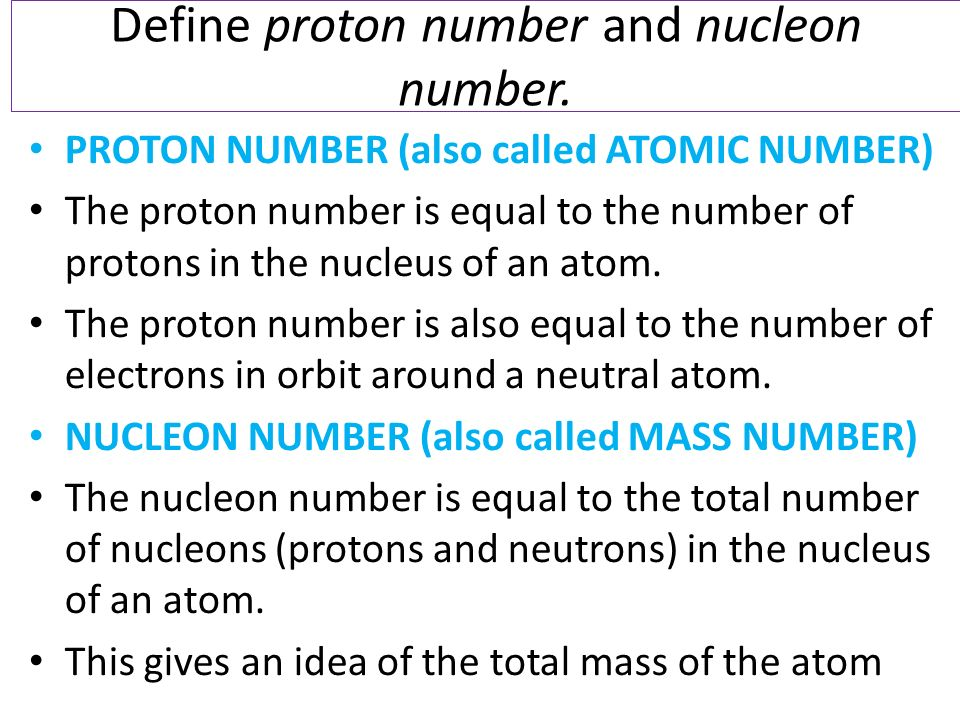 Atomic structure and the periodic table modul03aiii ppt video define proton number and nucleon number urtaz Image collections