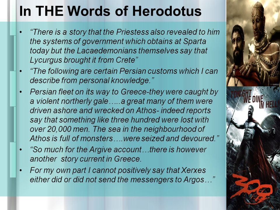 herodotus many customs of the persians The work is punctuated by many digressions on the customs  in part, herodotus traces the growth of the persian empire itself as well as the history of the greeks.