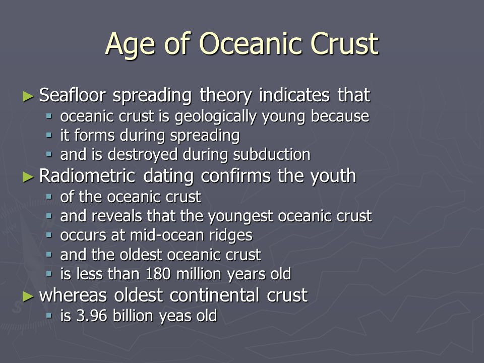 radiometric dating indicates that earth is approximately years old The age of the earth is 454 ± 005  advancement of science came to a rough consensus that earth was a few billion years old, and that radiometric dating was .