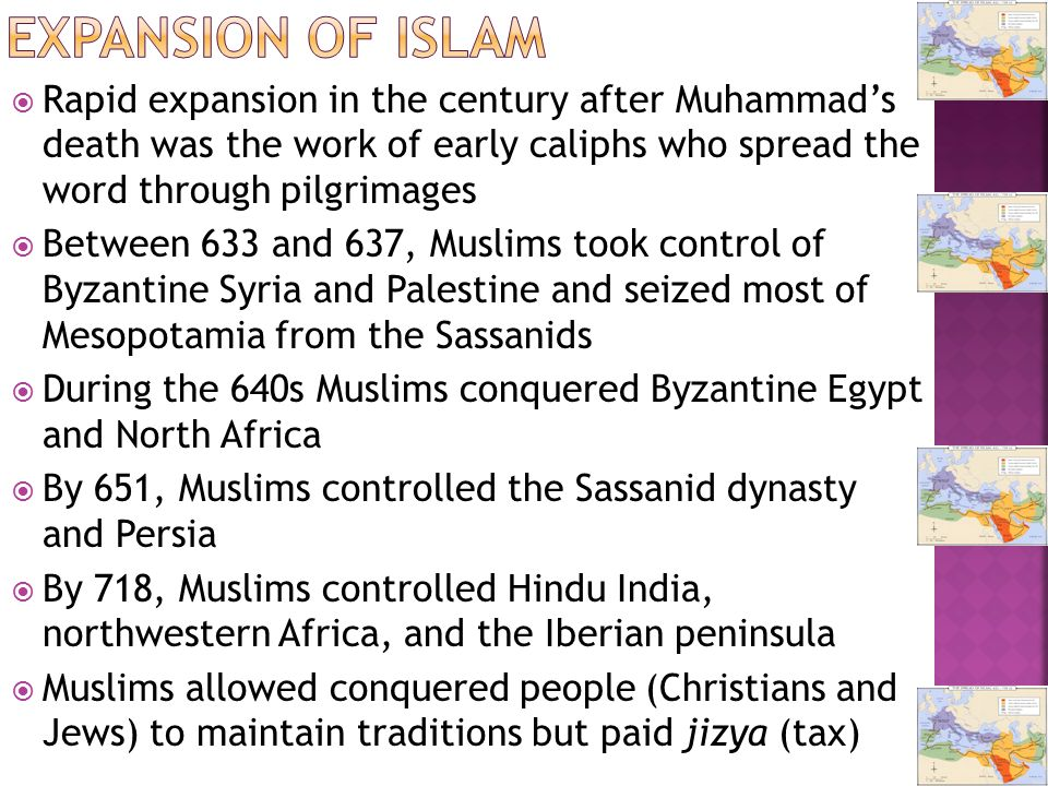 the spread of early islam after the death of mohammad What caused islam to spread  after the death of the prophet mohammad, islam was incorporated with arabic politics and  by the early eighth.