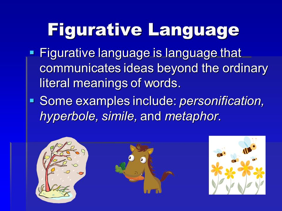figurative lanaguage Start studying figurative language definitions/examples/pictures learn vocabulary, terms, and more with flashcards, games, and other study tools.