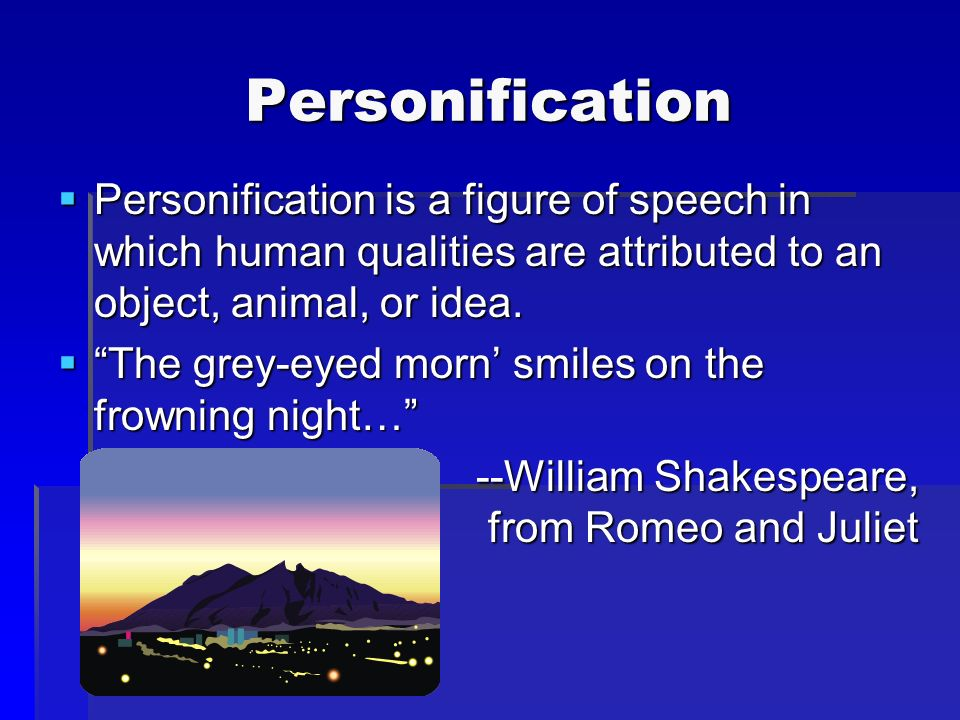 what is an example of personification in romeo and juliet