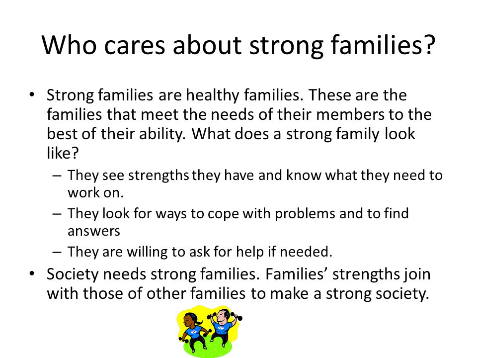 Who cares about strong families