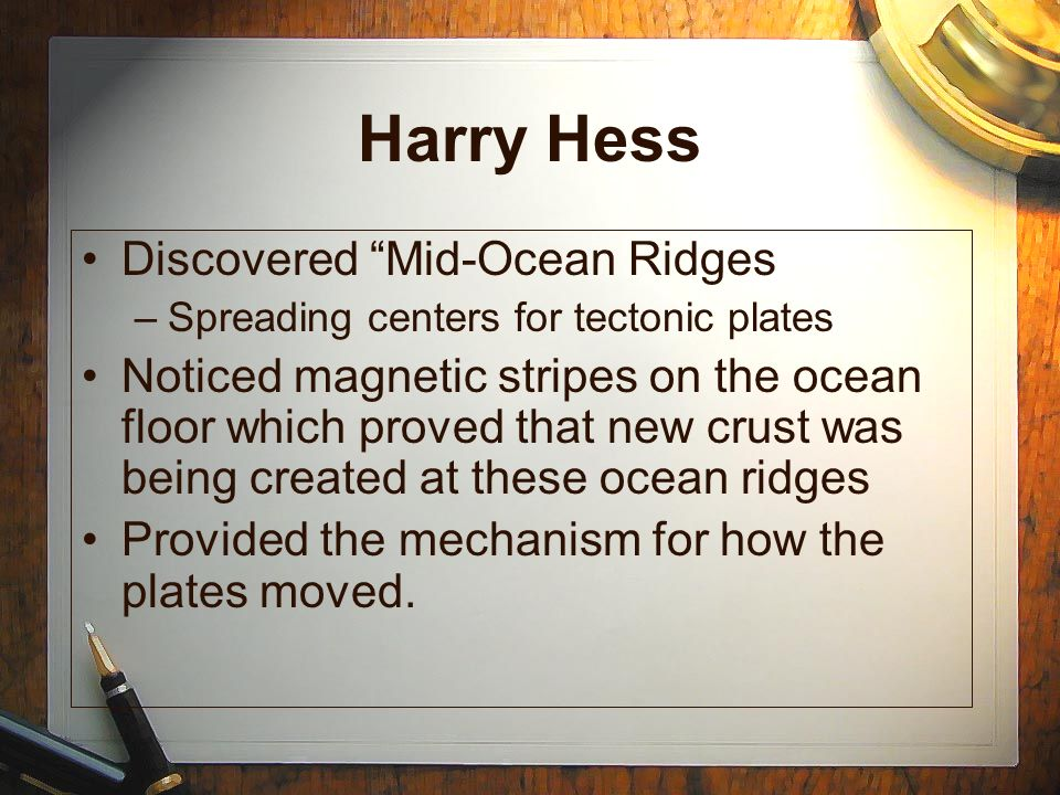 Harry Hess Discovered Mid-Ocean Ridges