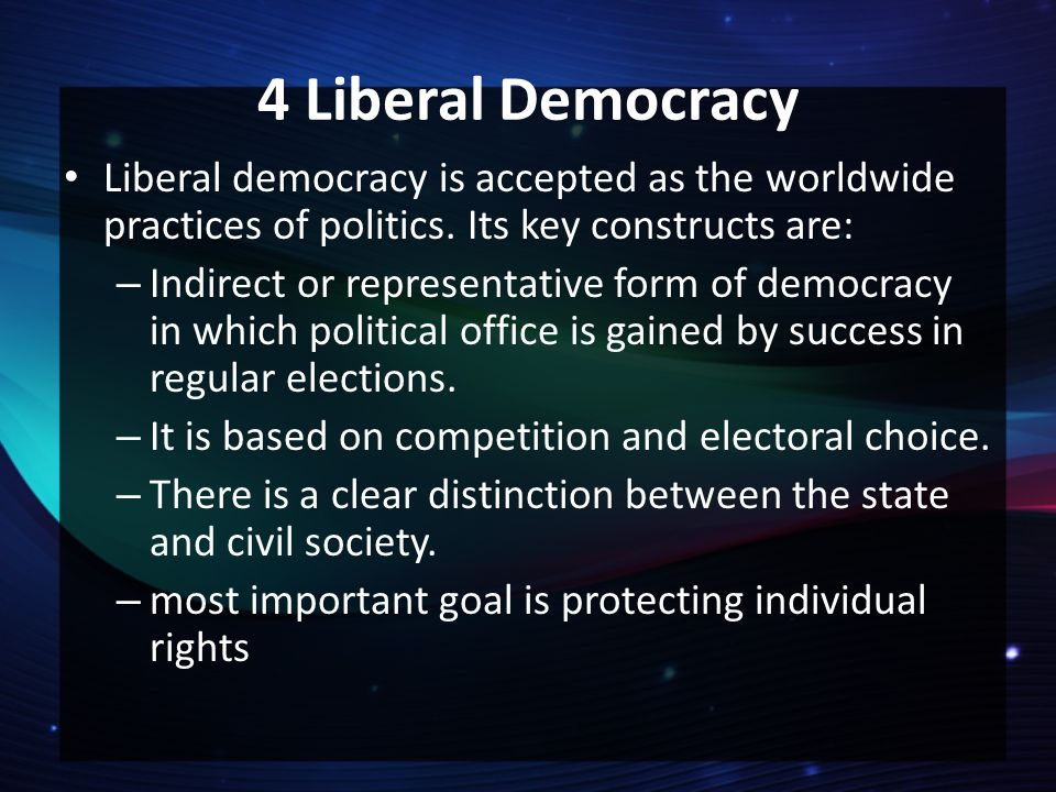 key features and limitations liberal democratic state By introducing features characteristic of classical liberalism, revisionist liberalism and neo-liberalism, and the contribution of the theory of reflexive modernization, which represents a novel attempt to rethink democracy within the liberal tradition, the issue of the fracture of the unity of community and government can be.