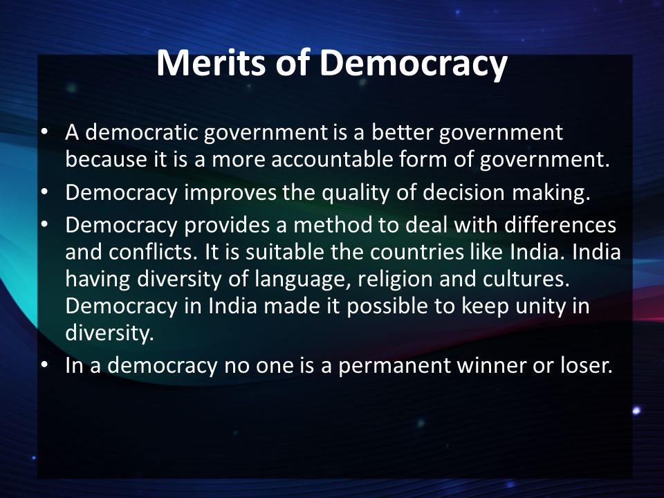 is democracy a possible form of government 14 main features of democracy in india  right to form association or  democracy is a powerful weapon through which all round welfare is possible as a welfare.