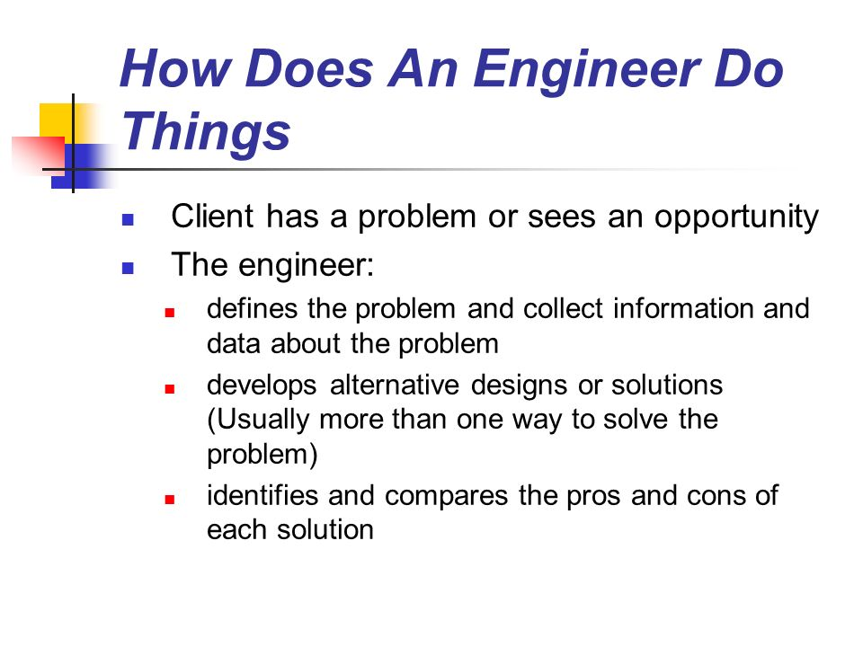 How Does An Engineer Do Things