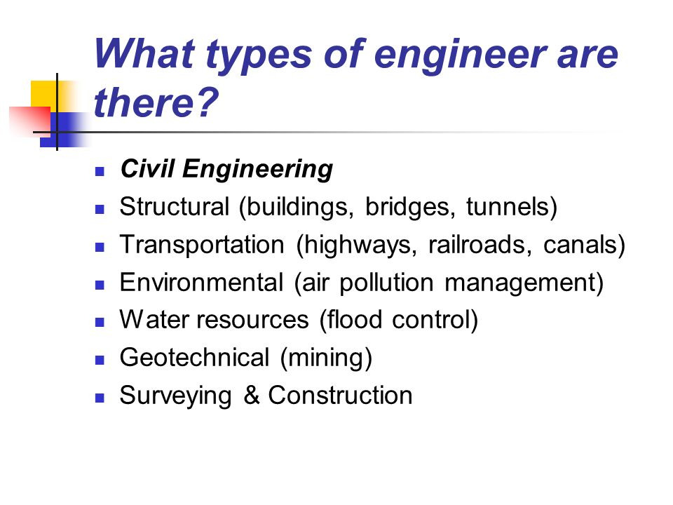 What types of engineer are there