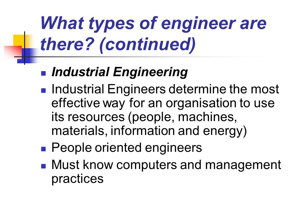 What types of engineer are there (continued)