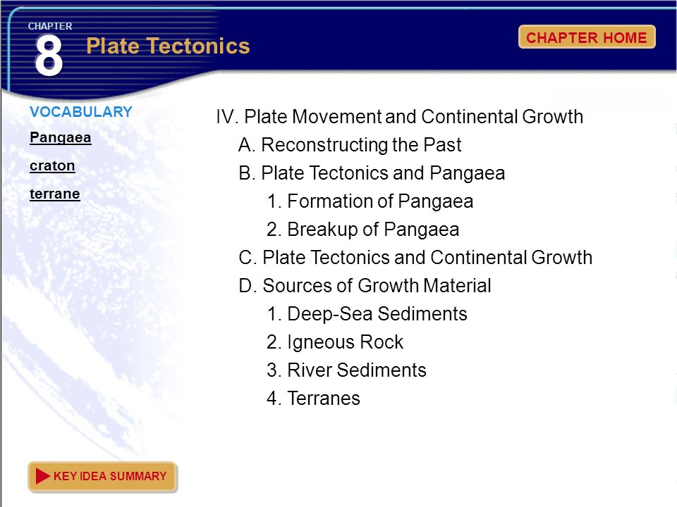 IV. Plate Movement and Continental Growth