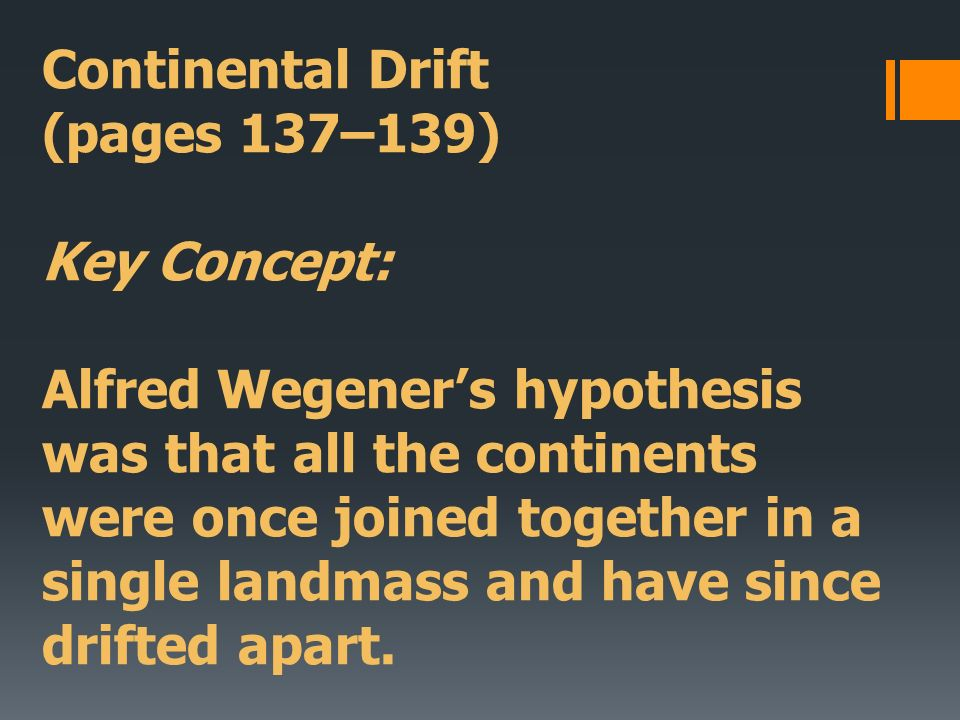 Drifting Continents (pages 136–140) - ppt video online download