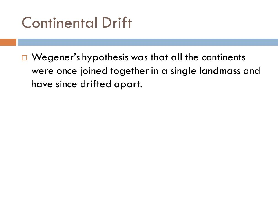 Drifting Continents Chapter ppt download