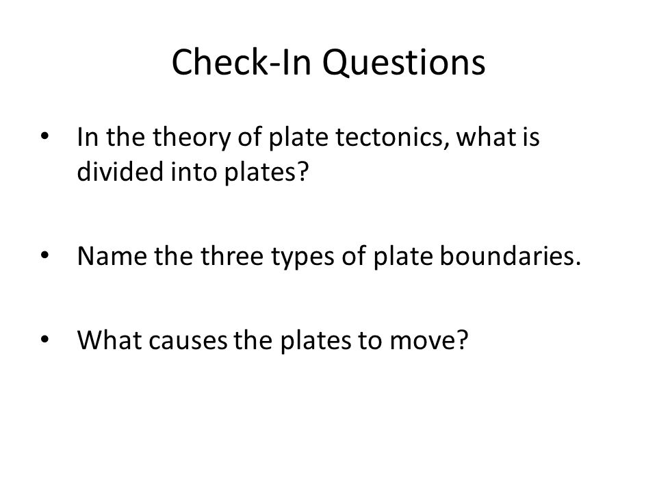 plate tectonics essay questions Plate tectonics in this chapter,  often a lithospheric plate is a mix of both kinds of plates plate tectonics answers other questions.