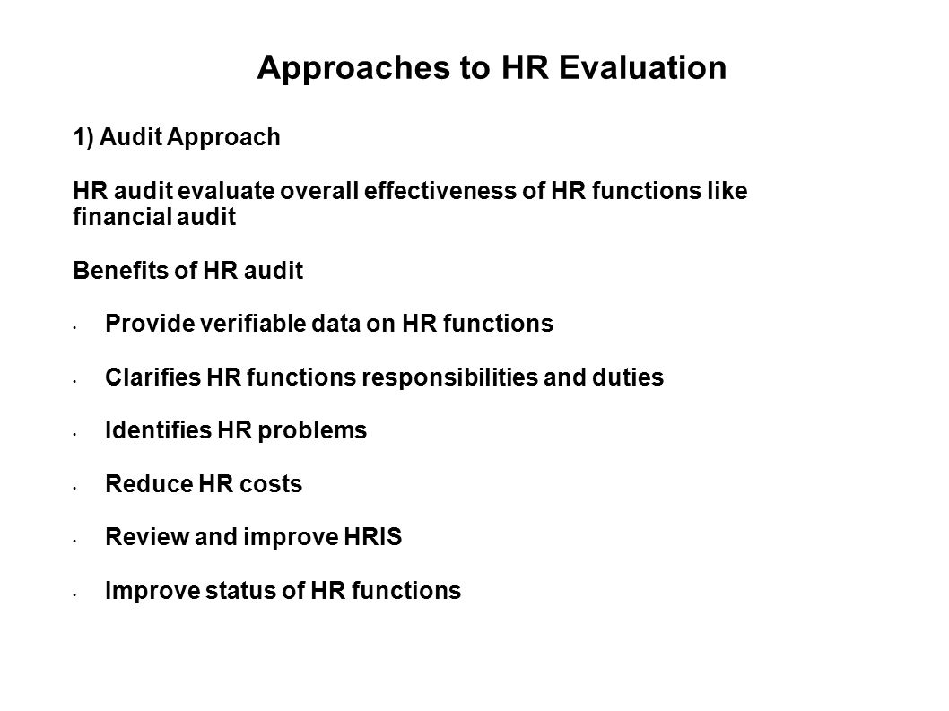 evaluation of hris effectiveness Writing for hrblrcom®, lori kleiman, sphr, emphasizes that it is critical that  all managers look at their programs and processes on a.