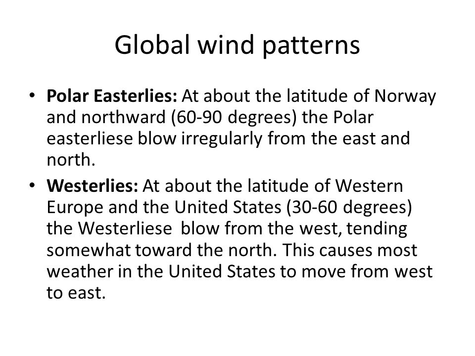 How are winds created Global wind changes Seasonal wind changes – Global Wind Patterns Worksheet