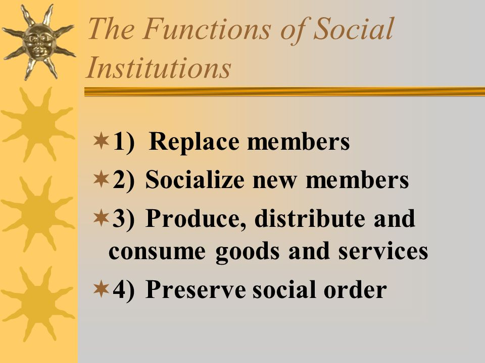 The Functions of Social Institutions