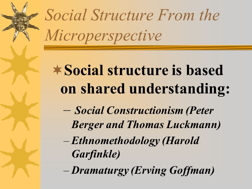 Social Structure From the Microperspective