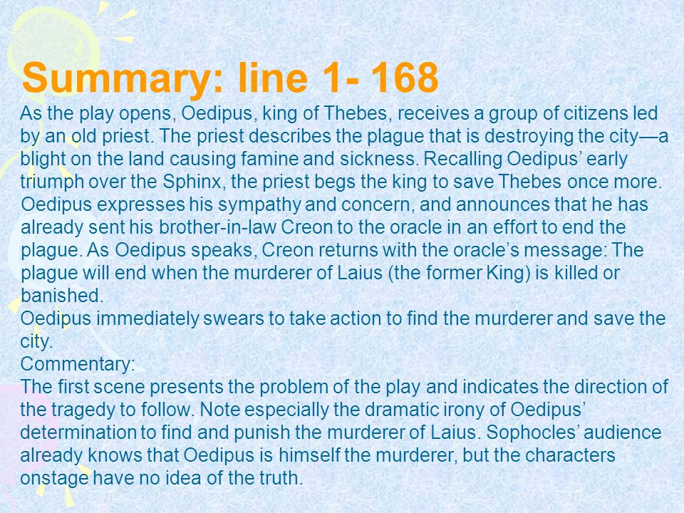 oedipus commentary corruption of power In the last scene of oedipus the king, creon also shows himself to be forgiving  the kings in each play both fall from the pinnacle of power to become the most.