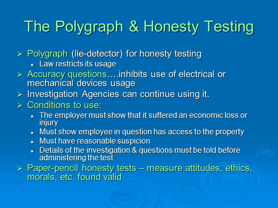 case 9 2 testing for honesty After reading case 92 on page 459 in the text, answer the following question: describe how you'd feel if you had to take a psychological test or an honesty test either as an employee or as a precondition for employment.