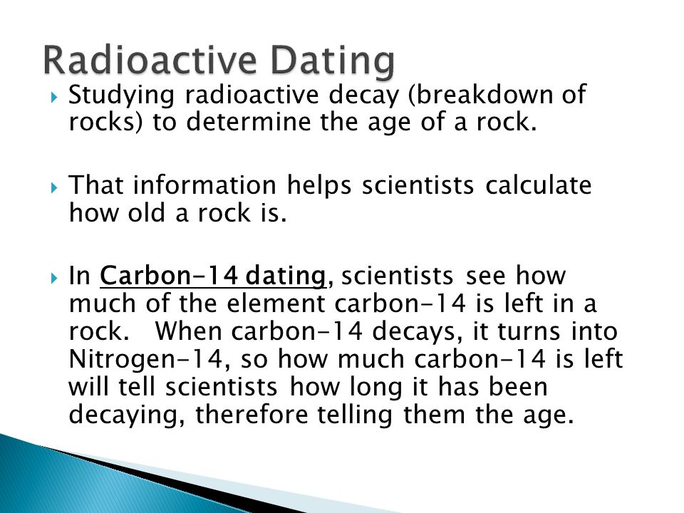 which element is used by earth scientists for radioactive dating of rocks