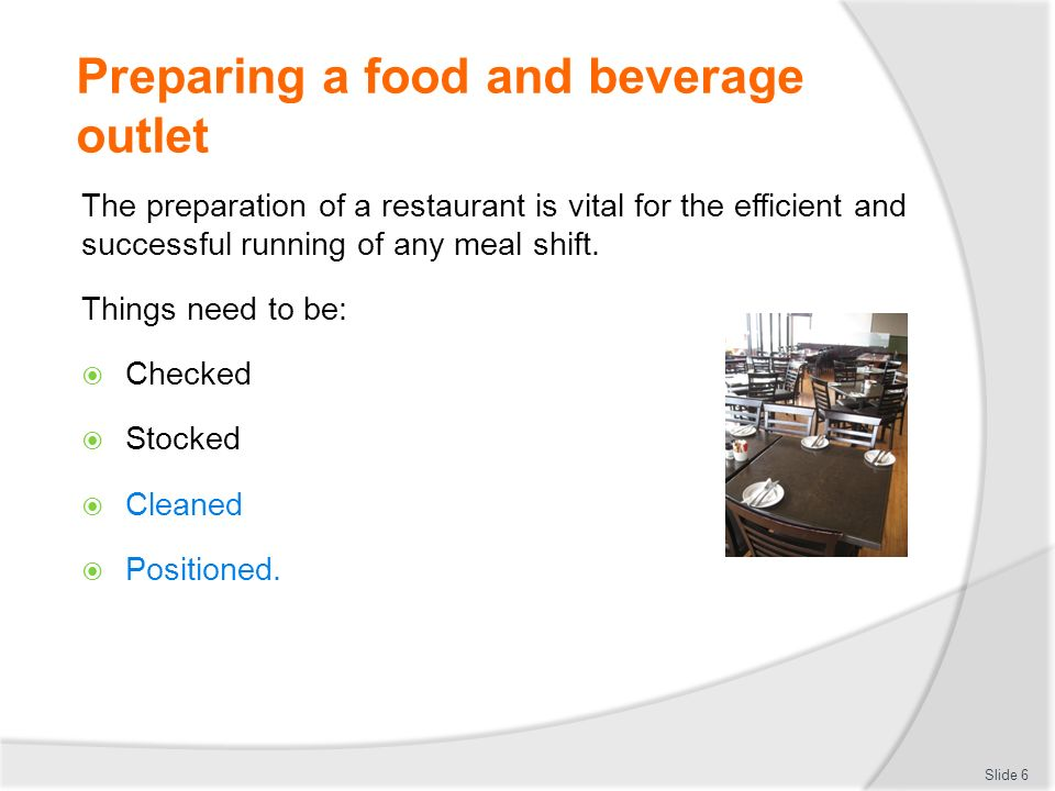 food and beverage service preparation for service The delivery of food and beverage service to guests in all its outlets, guestrooms, function  departments on matters pertaining to food preparation and service  8.