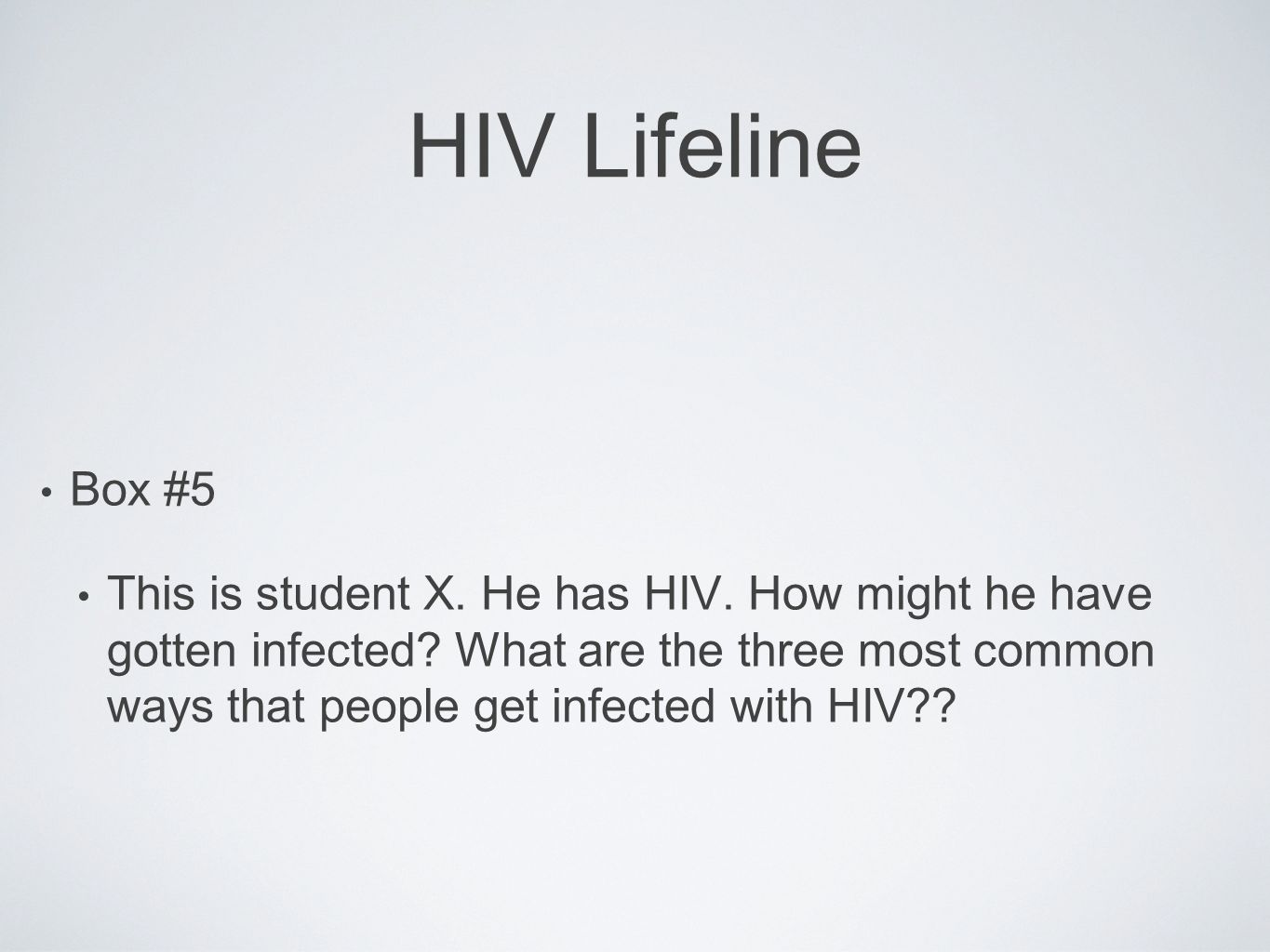 HIV Lifeline Box #5.