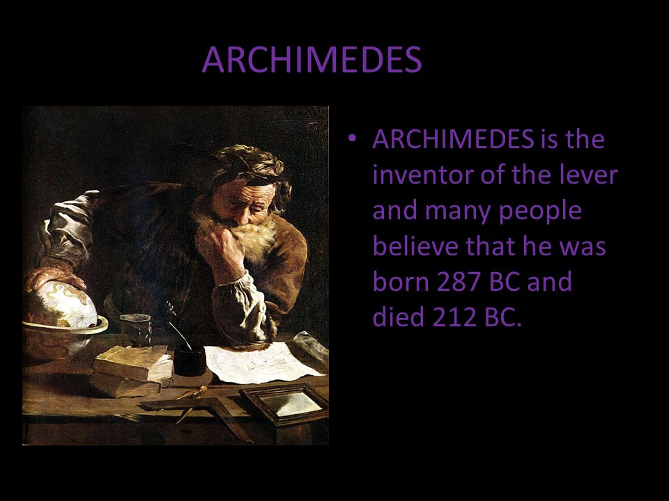 archimedes was born on 287 bc Biography archimedes was born in 287 bc in the port of syracuse, sicily in the colony of magna graecia his father was phidias, who was an astronomer about whom nothing is known we derive this information about archimedes from his work the sand reckoner in those times, in the absence of paper or blackboards,.