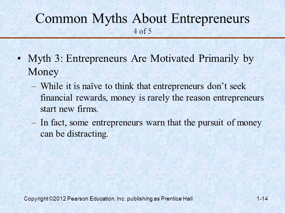 common myths about entrepreneurs Social entrepreneurs are looked up to they are called the agents of social change with their innovative solutions to some of the most disturbing and pressing social issues, they run their.