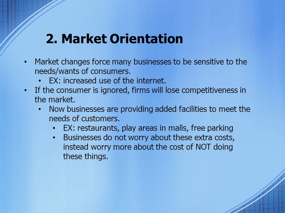 cost and benefits of marketing orientation Category: business marketing title: market orientation  to rise drastically, so  will the cost of the chocolate bar therefore changing the  they need to know that  they have the responsibilities in helping the company to gain some advantages.