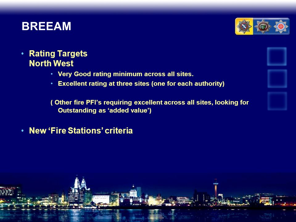 BREEAM Rating Targets North West New 'Fire Stations' criteria