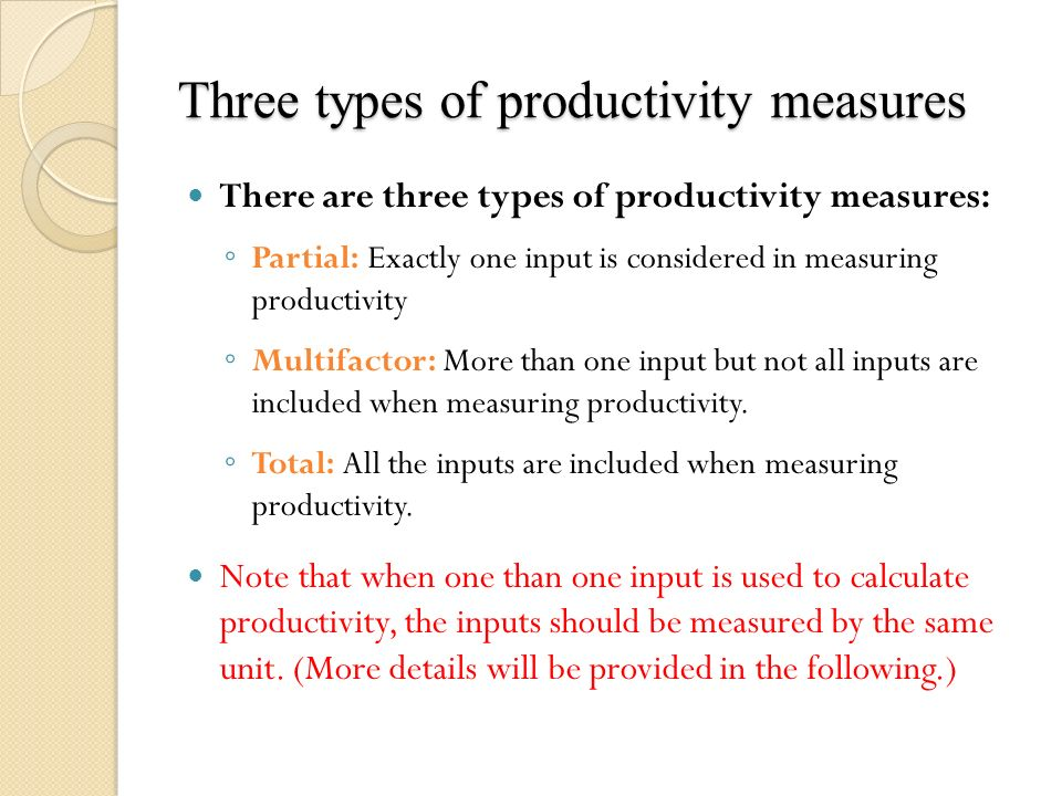 the methods of measuring productivity Schedules and budgets, and controlling quality traditional software development  processes include well-established methods for measuring productivity and.