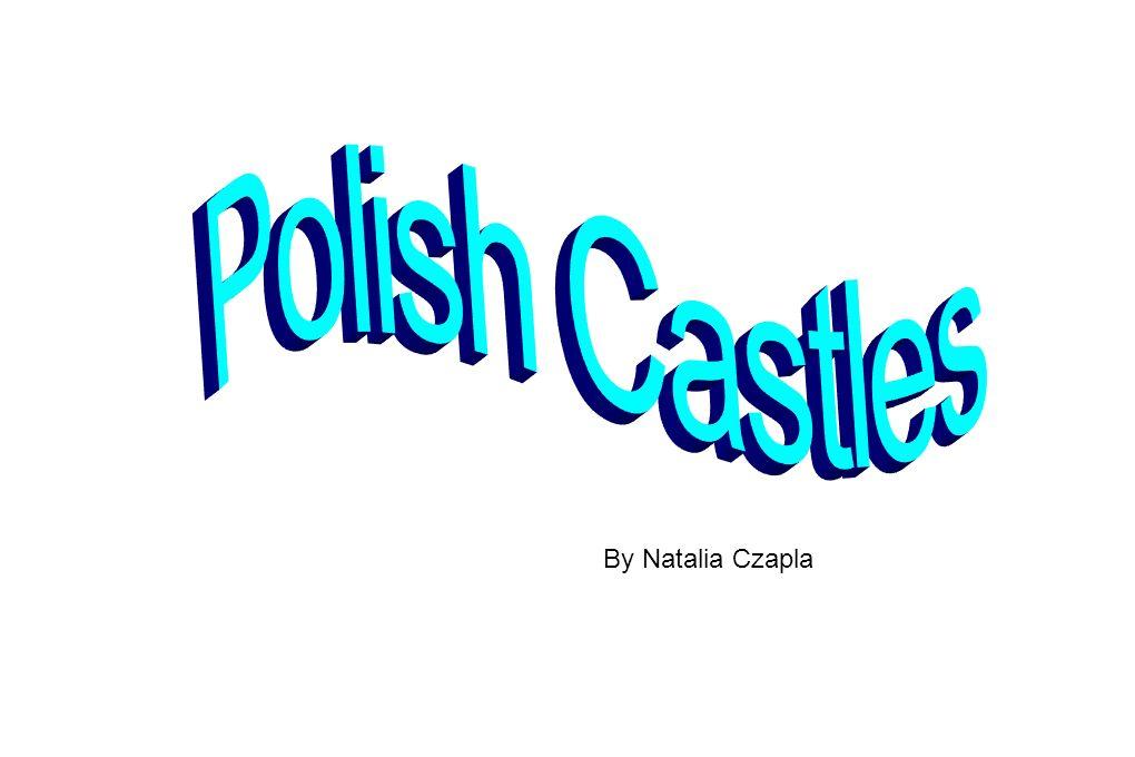 Polish Castles By Natalia Czapla