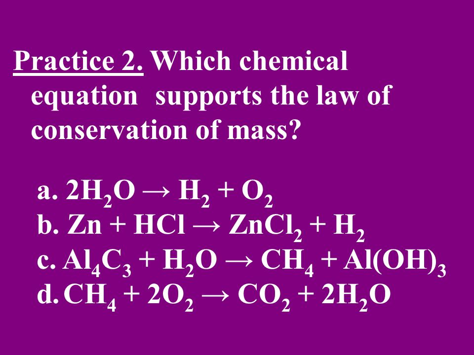 Practice 2. Which chemical equation