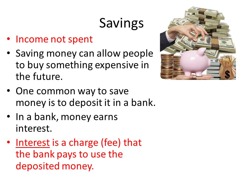 Savings Income not spent