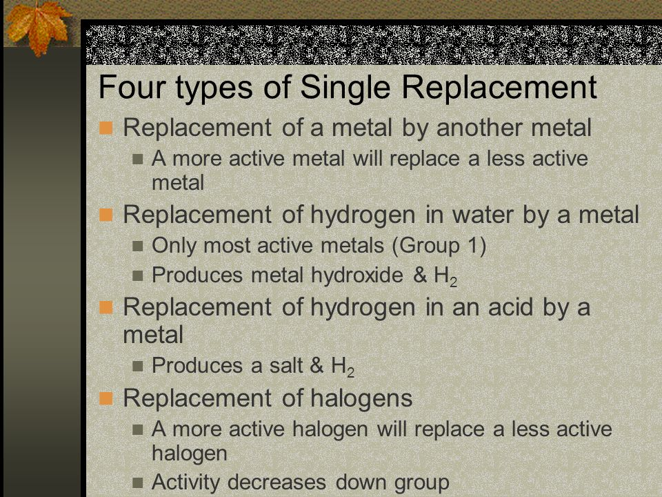 Four types of Single Replacement