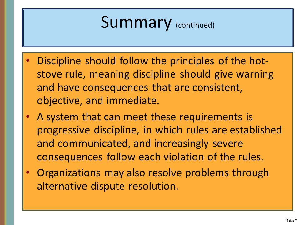the description and importance of the hot stove rule of discipline Writing the job description  discipline in the workplace  did the employee know that violating the rule or policy could lead to discipline 4.