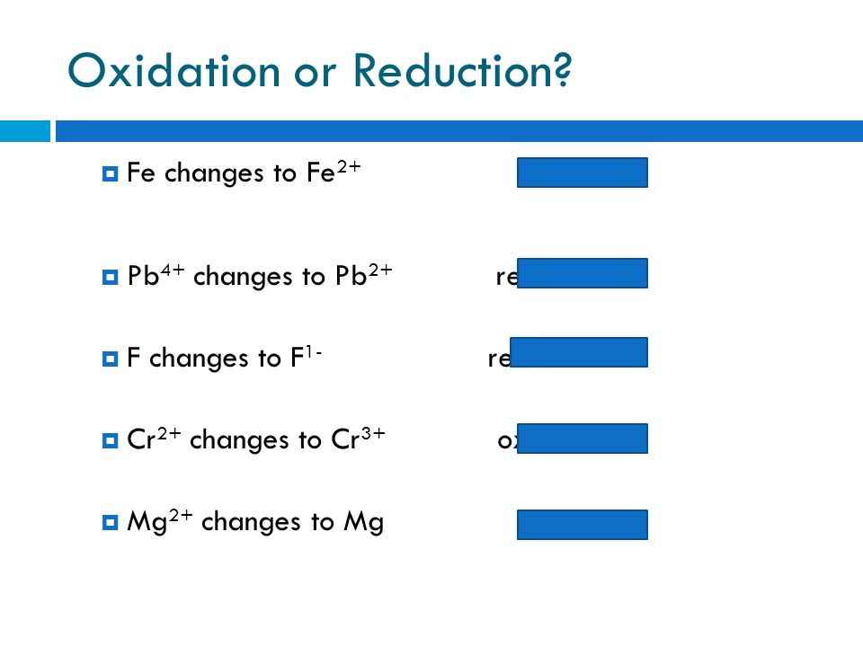 Oxidation or Reduction