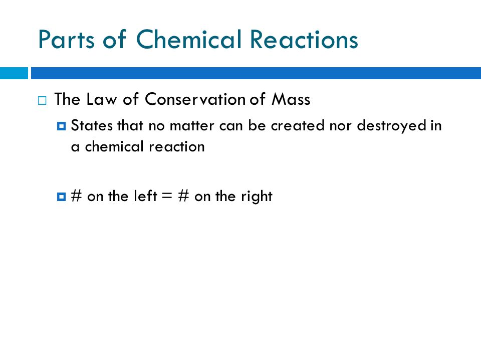 Parts of Chemical Reactions