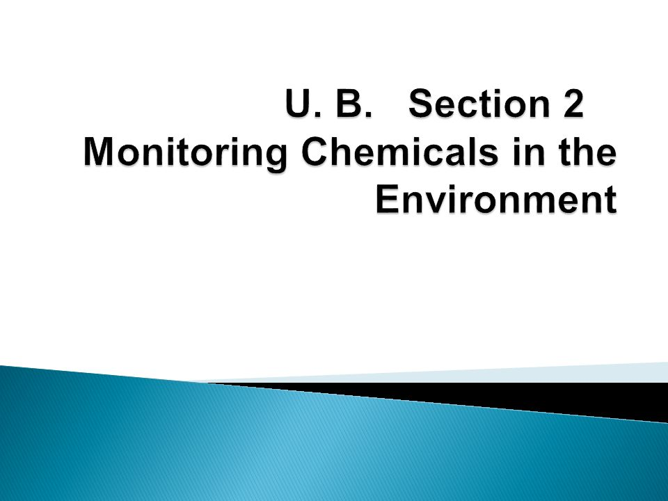 u. b. section 2 monitoring chemicals in the environment - ppt, Presentation templates