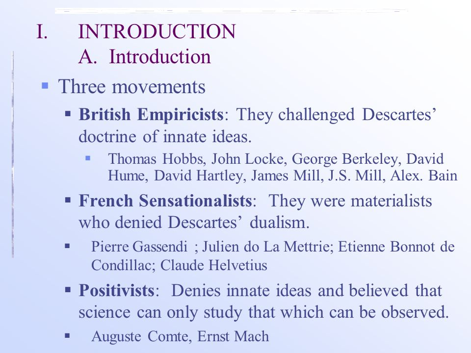 an introduction to the analysis of empiricists 1 introduction in the realm of philosophy, empiricism arises as one of the  theories regarding the sources of knowledge as an epistemological.