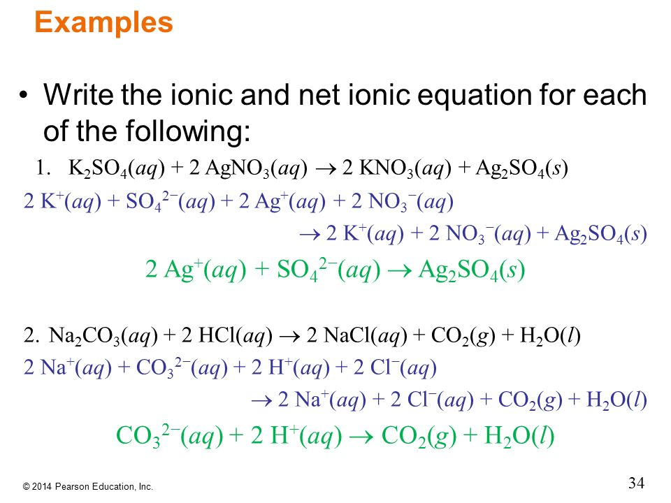 Write the ionic and net ionic equation for each of the following: