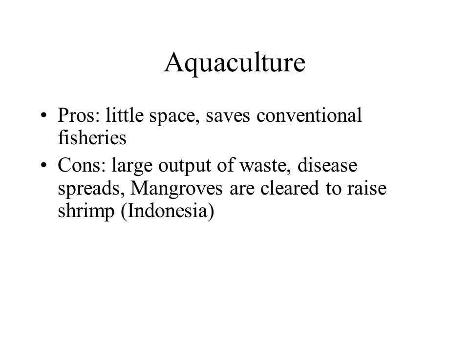 Chapter 12 food resources ppt video online download for Fish farming pros and cons