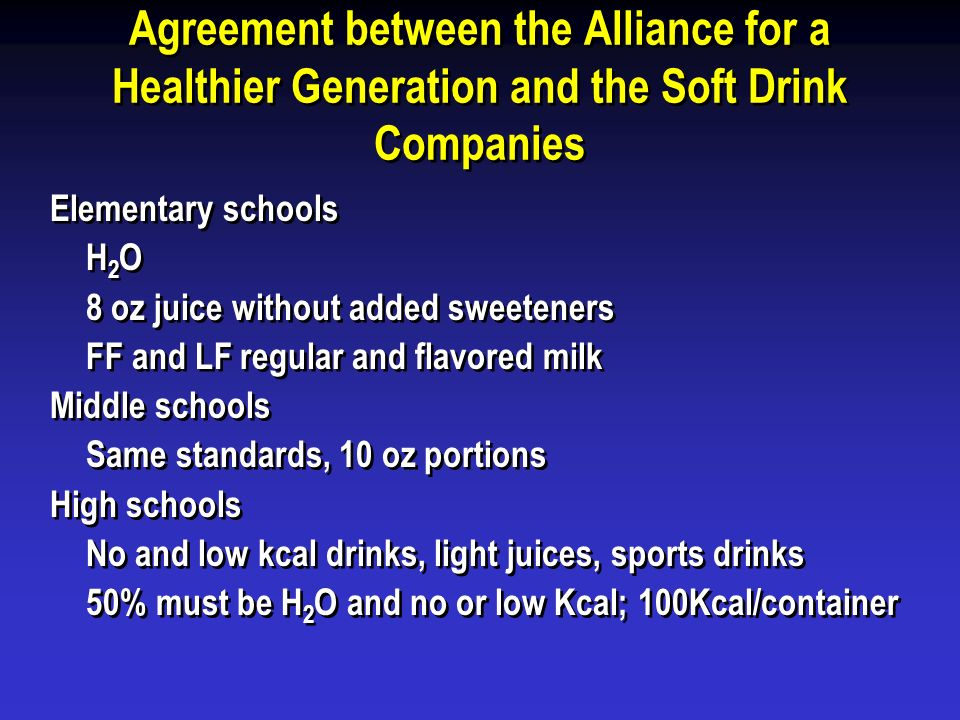 Agreement between the Alliance for a Healthier Generation and the Soft Drink Companies