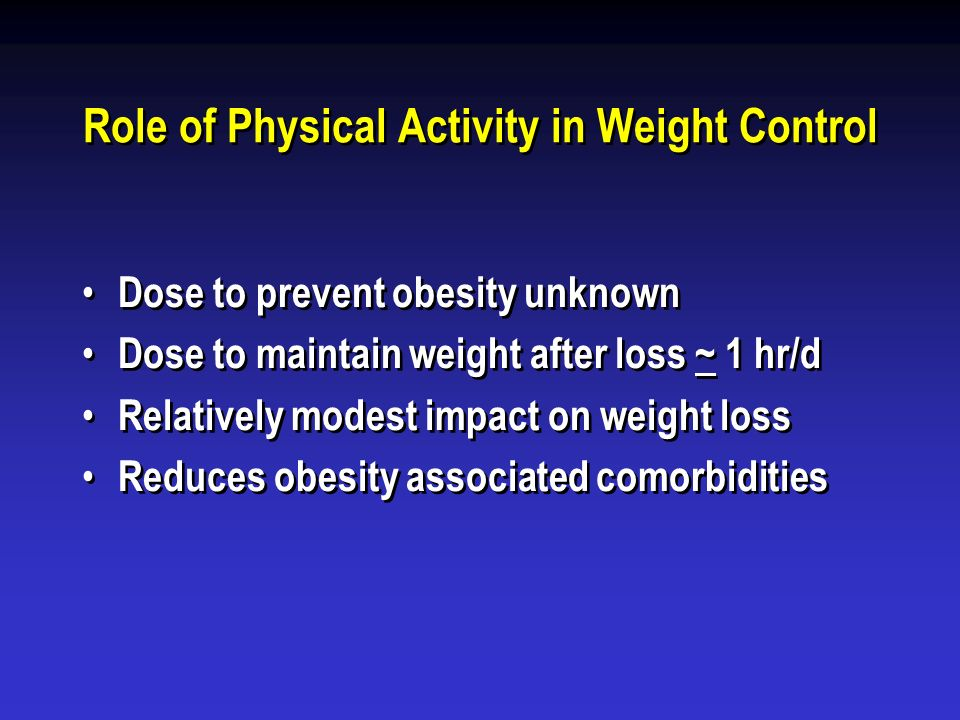 Role of Physical Activity in Weight Control