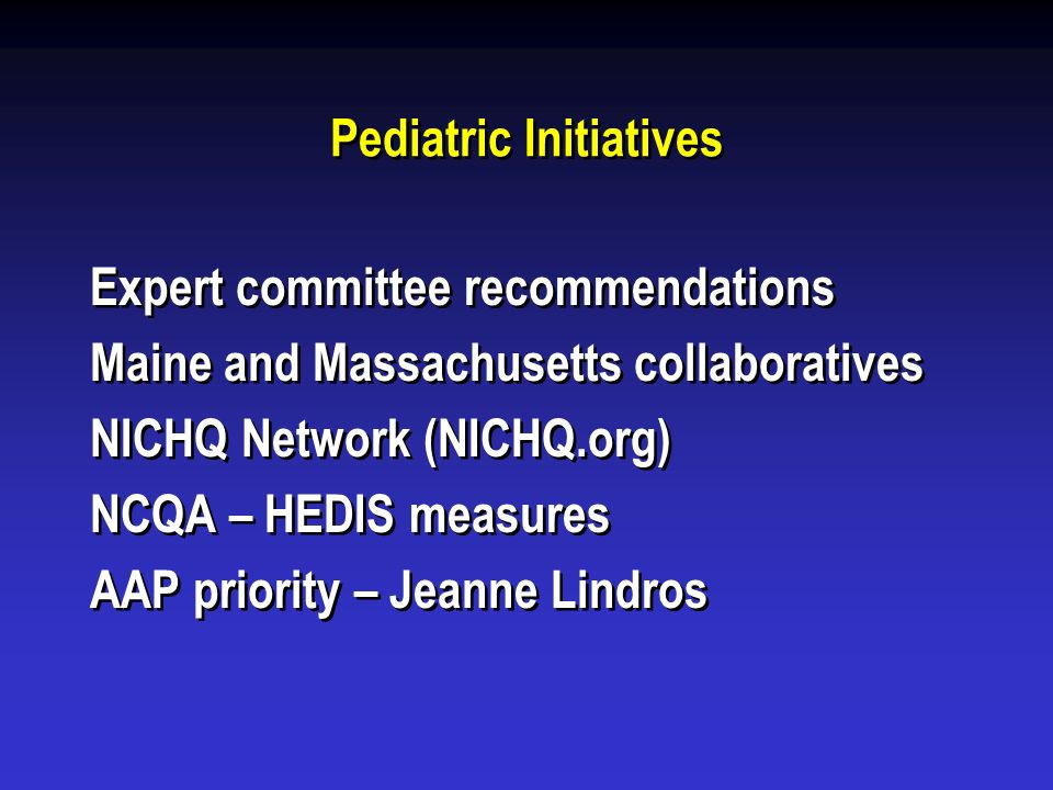 Pediatric Initiatives