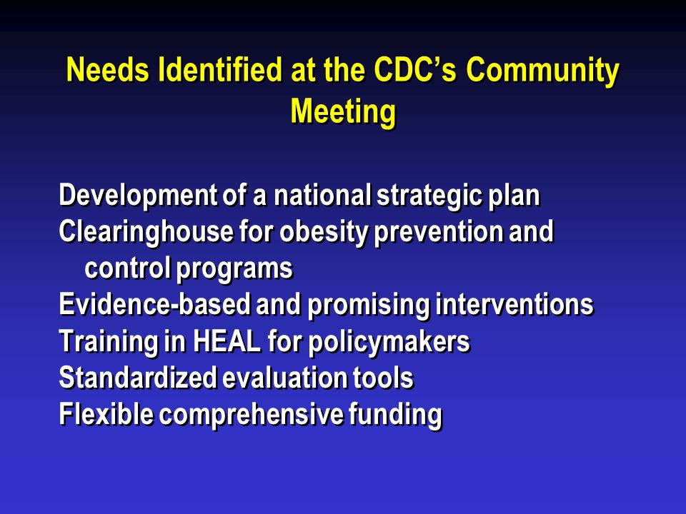 Needs Identified at the CDC's Community Meeting