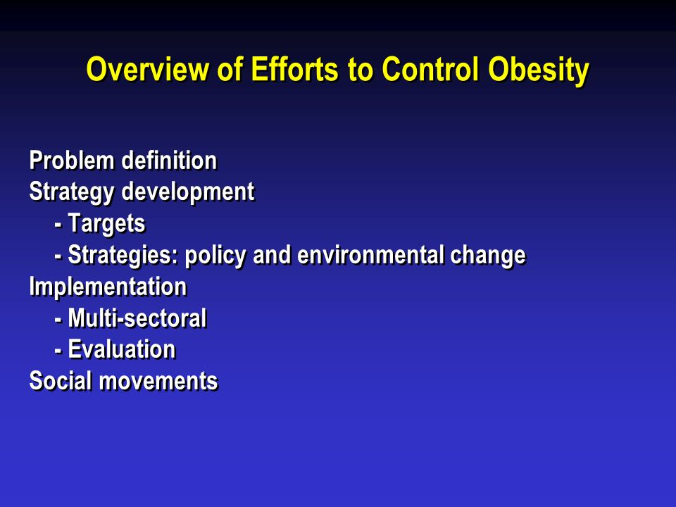 Overview of Efforts to Control Obesity